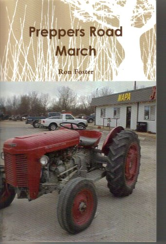 Preppers Road March (Prepper Trilogy. Book 1) by [Foster, Ron]
