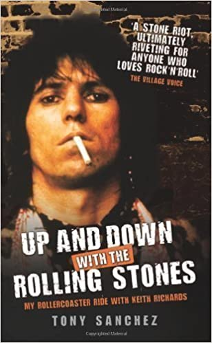 Download online Up and Down with the Rolling Stones by Tony Sanchez (2010) PDF, azw (Kindle), ePub