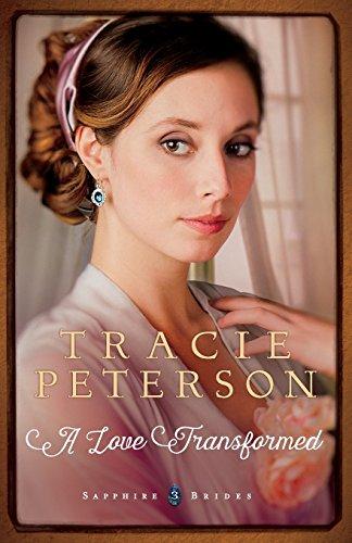 A Love Transformed (Sapphire Brides)