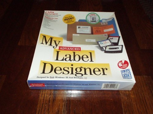 My Advanced Label Designer for Windows 95 and Windows 3.1 by My Software Company - Great Labels in Minutes! by My...