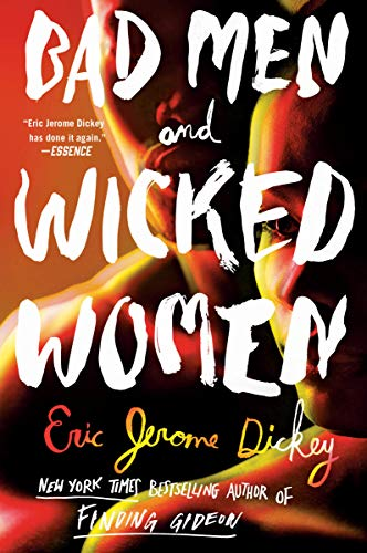 Bad Men and Wicked Women by [Dickey, Eric Jerome]