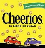 Cheerios el Libro de Jugar, Lee Wade, 0689841558