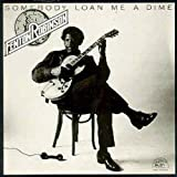 Somebody Loan Me A Dime [Import anglais]