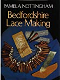 img - for Bedfordshire Lacemaking book / textbook / text book