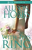 With This Ring: A Novel (Zane Presents)
