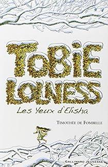 Tobie Lolness, tome 2 : Les yeux d'Elisha par Fombelle