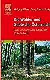 img - for Die W lder und Geb sche  sterreichs: Ein Bestimmungswerk mit Tabellen - Textband und Tabellenband (German Edition) book / textbook / text book