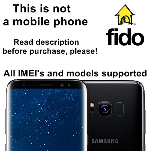 Fido Canada Factory Unlock Service for Samsung Galaxy S8, S8+, S7, S7 Edge, S6, S6 Edge and Other Models - All IMEI`s Supported - Feel the Freedom
