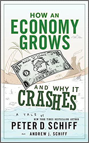 Amazon Com How An Economy Grows And Why It Crashes Ebook