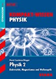Kompakt-Wissen Gymnasium - Physik 2