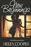 New Beginnings (the Billionaire's Baby), Helen Cooper, 1481968106