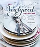 Best Gifts For Newlyweds - The Newlywed Cookbook: Fresh Ideas and Modern Recipes Review