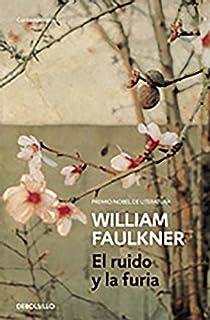 El ruido y la furia par Faulkner