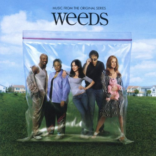 Weeds (Music from the Original...