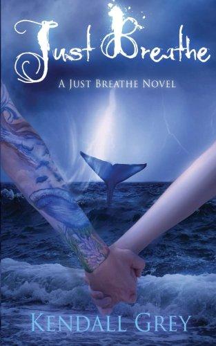 Just Breathe: A Just Breathe Novel (Volume 3)