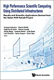 img - for High Performance Scientific Computing Using Distributed Infrastructures book / textbook / text book