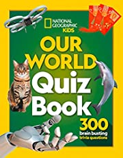 Our World Quiz Book: 300 Brain Busting Trivia Questions
