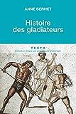 Histoire des gladiateurs (TEXTO) by