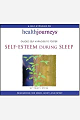 Guided Self-Hypnosis to Foster Self-Esteem during Sleep by Traci Stein (2012-07-09) Audio CD