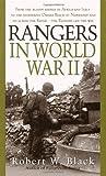 Rangers in World War II, Robert W. Black, 0804105650