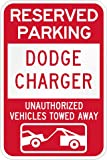 Reserved parking Dodge charger only others towed metal sign