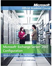 Exam 70-236, Package: Microsoft Exchange Server 2007 Configuration Package