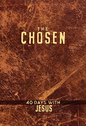 The Chosen: 40 Days with Jesus