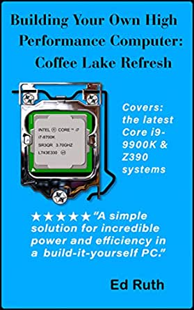 Building Coffee Lake (Refresh) Guide to Building a Powerful ...