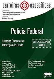 Polícia federal: Questões comentadas : Estratégias de estudo - 1ª edição de 2014