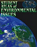 Student Atlas of Environmental Issues 9780697365200