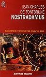 Nostradamus : Biographie et prophéties jusqu'en 2025 par Jean-Charles de Fontbrune