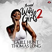 Around the Way Girls 2 | La Jill Hunt, KaShamba Williams, Thomas Long