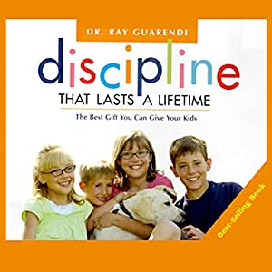 Discipline That Lasts a Lifetime Audiobook