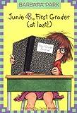 Junie B., First Grader (at last!) (A Stepping Stone Book(TM))
