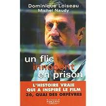 UN FLIC INNOCENT EN PRISON : L'HISTOIRE VRAIE QUI A INSPIRÉE LE FILM 36 QUAI DES ORFÈVRES N.E.