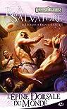 Les Royaumes Oubliés - La Légende de Drizzt, tome 12 : L'épine dorsale du monde par Salvatore