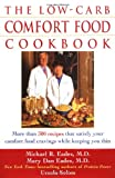 The Low-Carb Comfort Food Cookbook, Michael R. Eades and Mary Dan Eades, 0471267570