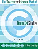 The Teacher and Student Method Drum Set Studies, Owen Liversidge, 0988978113