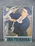 img - for Vera Mukhina: a Sculptor's Thoughts book / textbook / text book