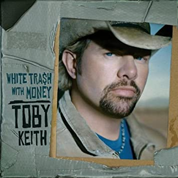 amazon white trash with money toby keith カントリー 音楽