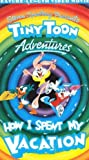 Tiny Toon Adventures: How I Spent My Vacation [VHS]