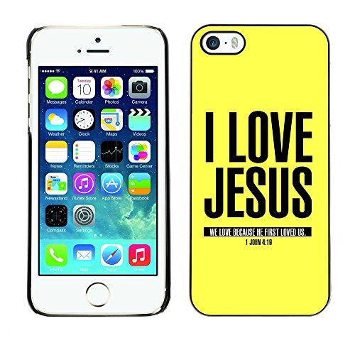 DREAMCASE Citation de Bible Coque de Protection Image Rigide Etui solide Housse T¨¦l¨¦phone Case Pour APPLE IPHONE 5 / 5S - I LOVE JESUS - JOHN 4:19