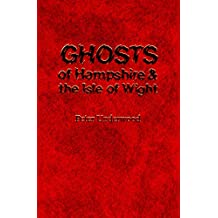Ghosts of Hampshire and the Isle of Wight