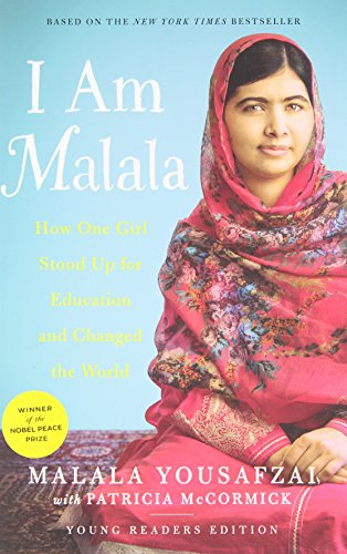 I Am Malala: How One Girl Stood Up for Education and Changed