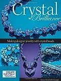 Crystal Brilliance, Anna Elizabeth Draeger, 0871162954