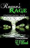 """Rogue's Rage (A """"SPIRIT"""" MATE SERIES Book 20)"""