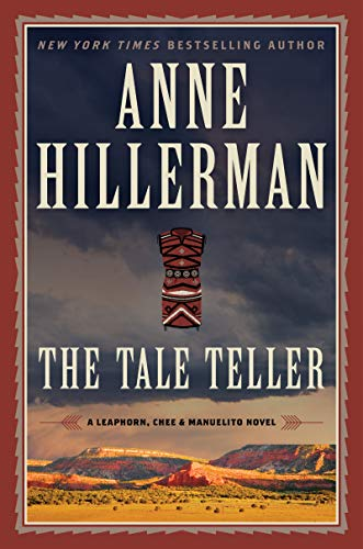 The Tale Teller (A Leaphorn, Chee & Manuelito Novel Book 5)