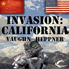 Invasion: California: Invasion America, Book 2 Audiobook by Vaughn Heppner Narrated by Mark Ashby
