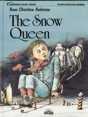 The Snow Queen (Barron's Fairy Tales)
