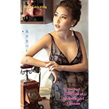 The best collection of beautiful girl Vietnam - NHU LAN VOL4 (Japanese Edition)